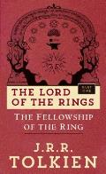Fellowship of the Ring The Lord of the Rings Part One