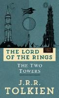 Lord of the Rings #02: The Two Towers: The Lord of the Rings--Part Two Cover