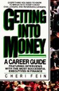 BT-Getting Into Money