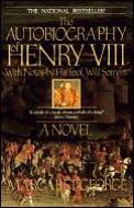 Autobiography Of Henry VIII
