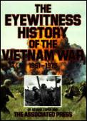 Eyewitness History of the Vietnam War 1961 1975