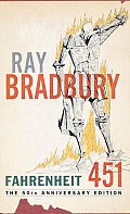 Fahrenheit 451: The Temperature at Which Book Paper Catches Fire, and Burns Cover