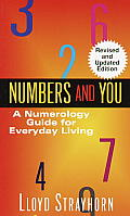 Numbers & You A Numerology Guide for Everyday Living
