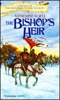 Bishop's Heir, Vol. 1 by Katherine Kurtz