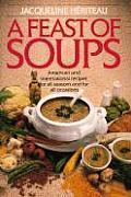 Feast Of Soups American & International