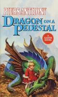 Dragon on a Pedestal (Xanth Novels) Cover