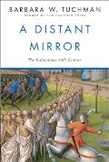 Distant Mirror: The Calamitous 14th Century Cover