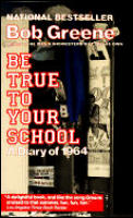 Be True To Your School A Diary Of 1964