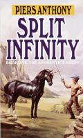Apprentice Adept #1: Split Infinity by Piers Anthony