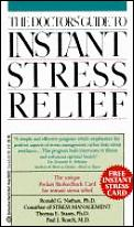 Doctors Guide To Instant Stress Relief