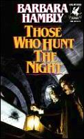 Those Who Hunt in the Night
