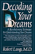 Decoding Your Dreams A Revolutionary Technique for Understanding Your Dreams