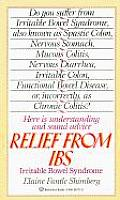 Relief From Ibs Irritable Bowel Syndrome