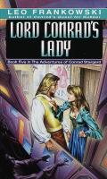 Lord Conrad's Lady, Bk. 5 by Leo Frankowski