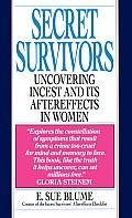 Secret Survivors Uncovering Incest & Its