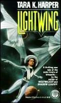 Lightwing by Tara K Harper