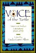 Voice Of The Turtle American Indian Literature 1900 1970