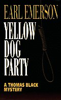 Yellow Dog Party (Thomas Black Mysteries) Cover