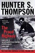 Fear and Loathing Letters #01: The Proud Highway: Saga of a Desperate Southern Gentleman, 1955-1967 Cover