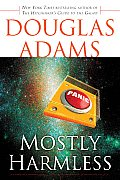 Mostly Harmless (Hitchhiker's Guide to the Galaxy #05) Cover