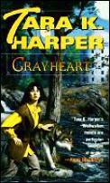 Grayheart by Tara K Harper