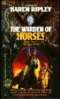 Warden Of Horses Slow World 2