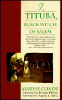 I Tituba Black Witch Of Salem