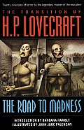 Transition Of H P Lovecraft The Road To