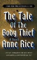 Tale Of The Body Thief Vampire Chronicles 04