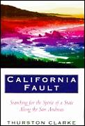 California Fault Searching For The Spiri
