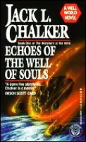 Echoes Of The Well Of Souls by Jack L Chalker