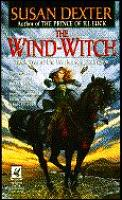 Wind Witch: Book Two Of The Warhorse Of Esdragon by Susan Dexter