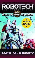 Robotech #7-9: Robotech: The Masters Saga: The Southern Cross by Jack Mckinney