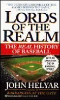 Lords Of The Realm The Real History Of