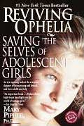 Reviving Ophelia: Saving the Selves of Adolescent Girls Cover
