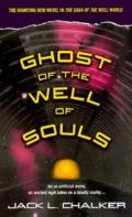 Ghost Of The Well Of Souls Well World 7