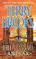 Antrax: The Voyage Of The Jerle Shannara  by Terry Brooks