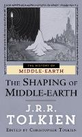 History of Middle-Earth #4: The Shaping of Middle-Earth: The Quenta, the Ambarkanta, and the Annals