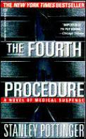 Fourth Procedure