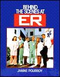 Behind The Scenes At Er