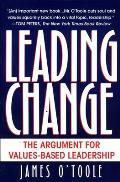 Leading Change The Argument For Values Based Leadership