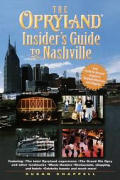Opryland Insiders Guide To Nashville