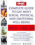 Men Like Us The Gmhc Complete Guide To Gay M