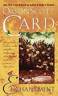 Enchantment by Orson Scott Card