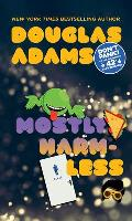 Mostly Harmless (Hitchhiker's Guide to the Galaxy #05)