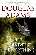 Life, the Universe and Everything (Hitchhiker's Guide to the Galaxy #03)