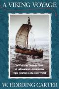 Viking Voyage In Which An Unlikely Crew