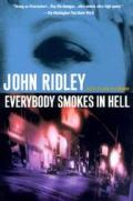 Everybody Smokes in Hell