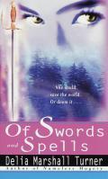 Of Swords & Spells