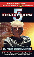 Babylon 5 #10 :In The Beginning by Peter David